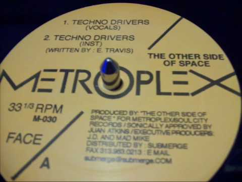 The Other Side Of Space - Techno Driver/Vocals (Metroplex) 1998