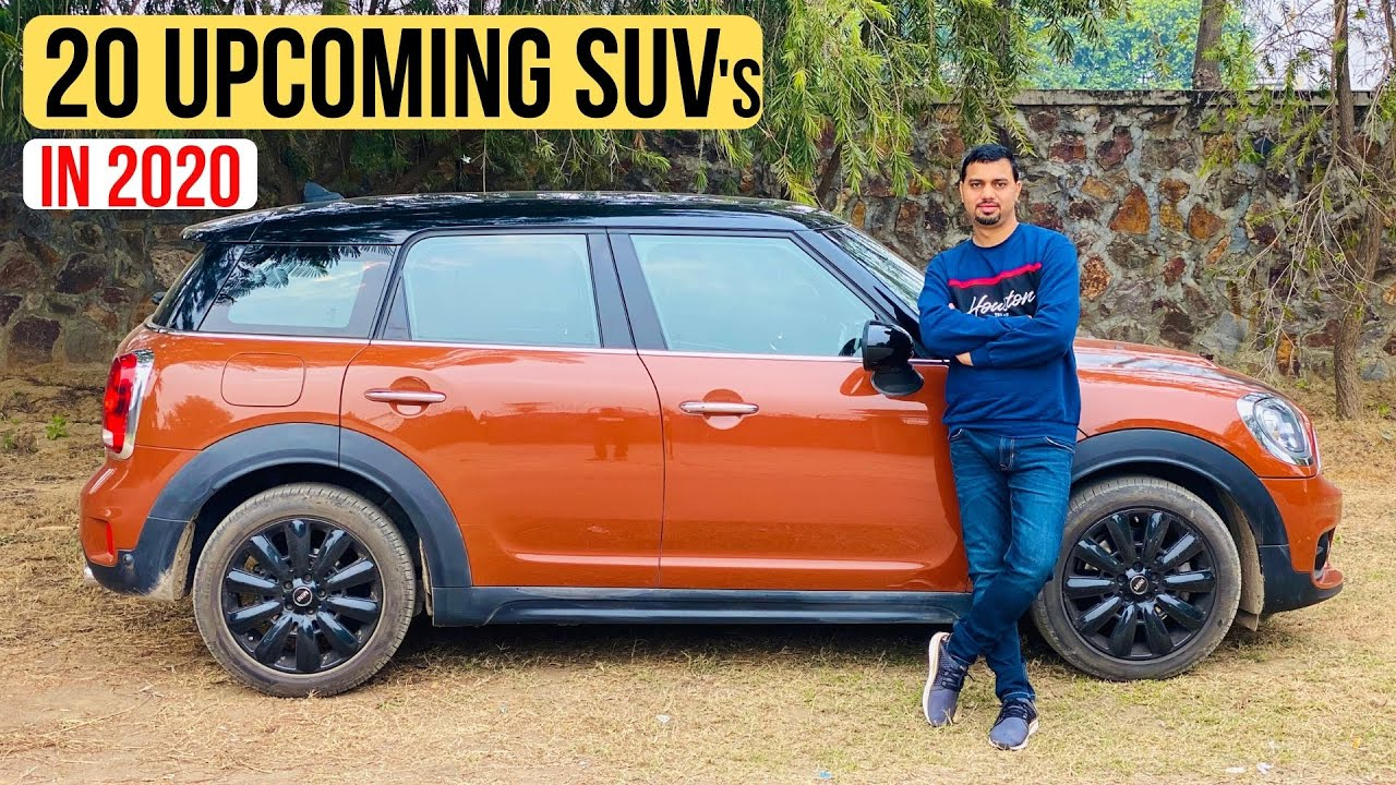 20 Upcoming Suv In India In 2020 Exclusive List Youtube