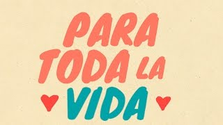 Eddy Herrera - Para Toda La Vida  (Lyric Video)