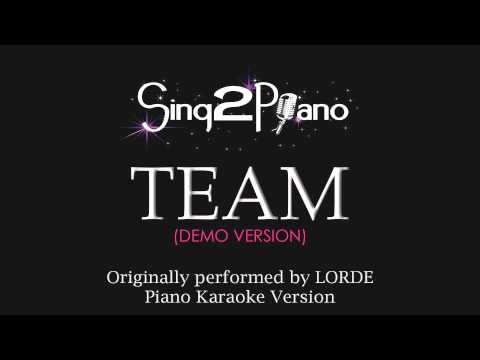 Team (Piano Karaoke Version) LORDE