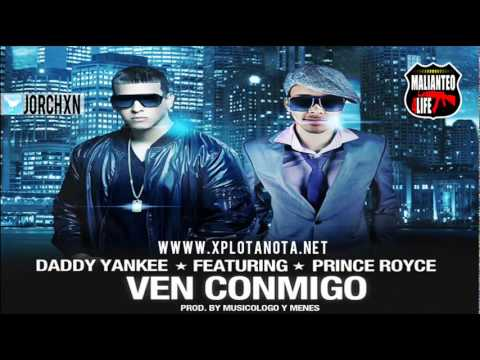 Daddy Yankee Ft Prince Royce   Ven Conmigo ORIGINAL NEWESTRENO.mp4