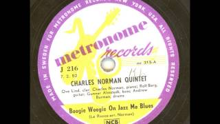 CHARLES NORMAN QUINTET - BOOGIE WOOGIE ON JAZZ ME BLUES