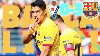 Eibar 0 - 3 Barça | BARÇA LIVE | Warm up & Match Center