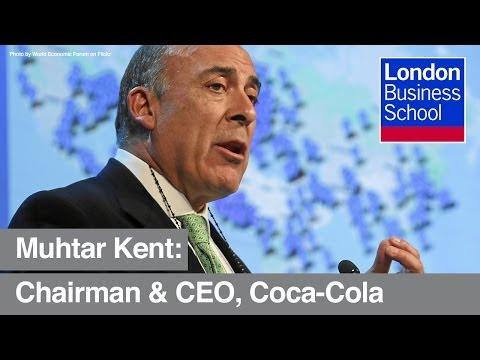 Coca-Cola CEO Muhtar Kent   London Business School