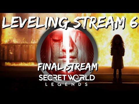 Secret World Legends Leveling Stream #6 (Final)  - Exploring The SWL Endgame
