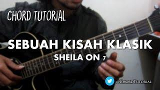 Sebuah Kisah Klasik - Sheila On 7  Chord
