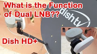 Function of Dual LNB in Dish TV HD Connection