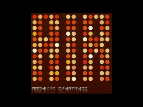 Air – Premiers Symptômes (Full EP)