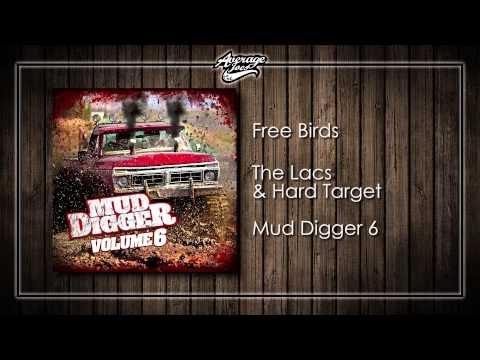 The Lacs - Free Birds (feat. Hard Target)