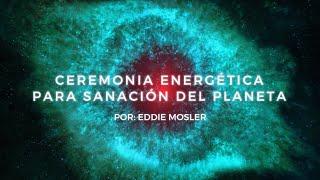 Ceremonia energética para la sanación del Planeta Tierra - Mitad del Mundo