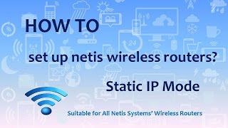 How to Set up Netis Wireless R…