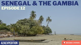 Gorgeous Senegal with a 24 hour stop in The Gambia