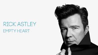 Rick Astley - Empty Heart (Official Audio)