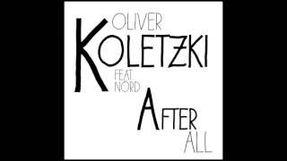 Oliver Koletzki feat  NÖRD   After All