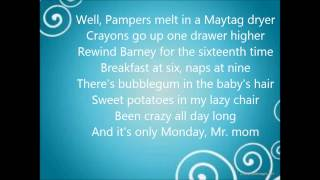 Lonestar - Mr.Mom Lyrics