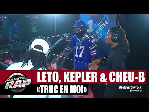 Youtube: [EXCLU] Leto feat. Kepler & Cheu-B«Truc en moi» #PlanèteRap