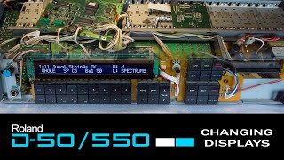 How To Change The Display On Old Synths | Roland D-50 & D-550