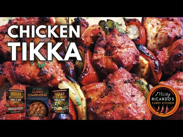 Chicken Tikka (Succulent & Delicious...How to Marinate and Cook)
