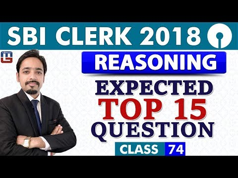 SBI Clerk Prelims 2018 | Expected Top 15 Questions | Reasoning | Class-74