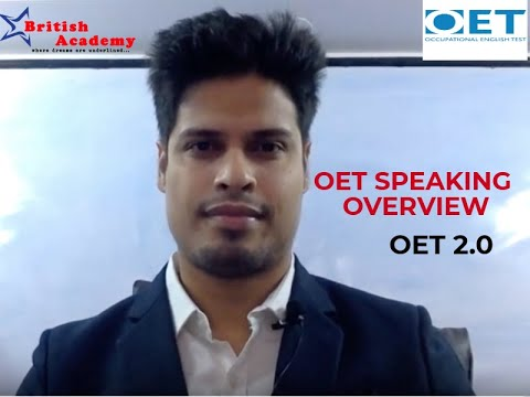 OET 2.0 SPEAKING OVERVIEW BY BRITISH ACADEMY MUMBAI (Mr Leslie Mendonca)