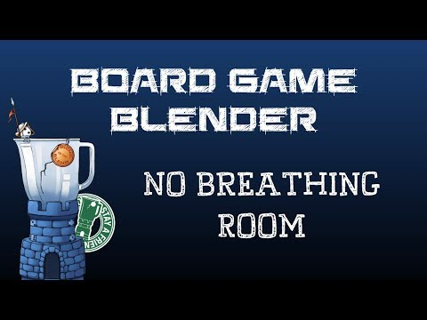 Board Game Blender - No Breathing Room
