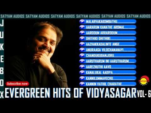 Evergreen Malayalam Hits of Vidyasagar Vol - 6 Audio Jukebox