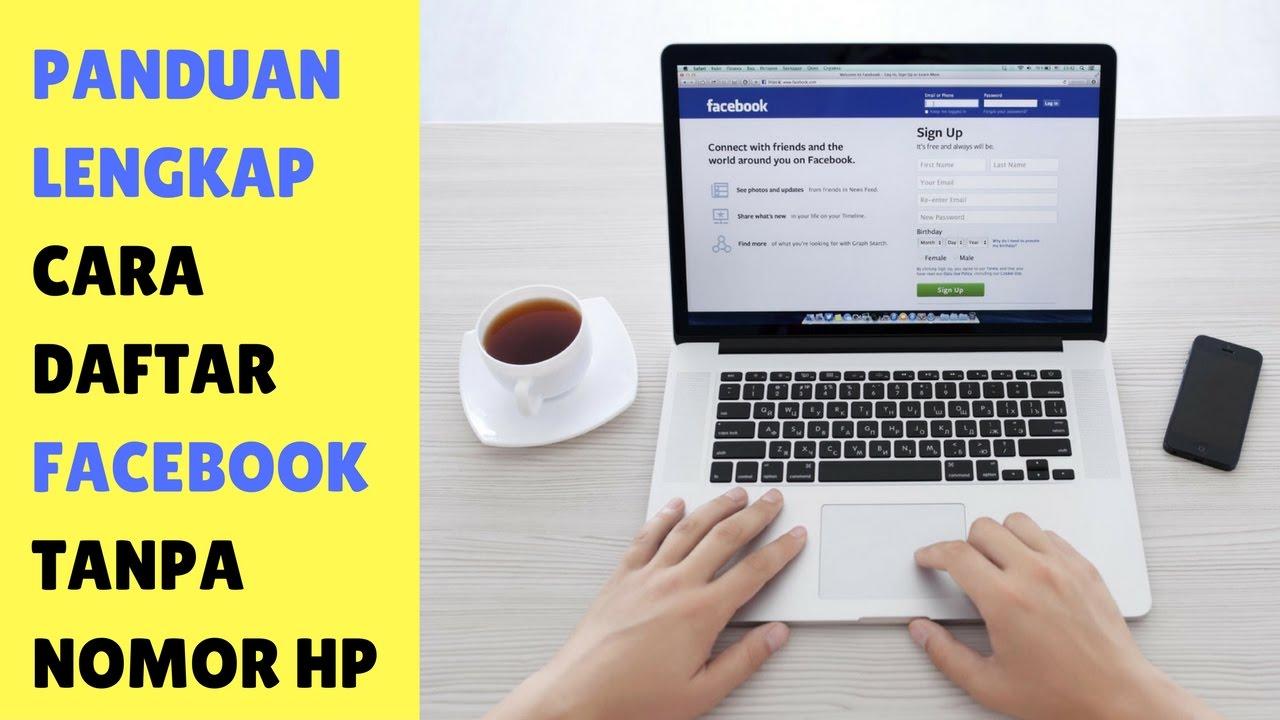 Cara Mendaftar Facebook Tanpa Nomor Hp Youtube