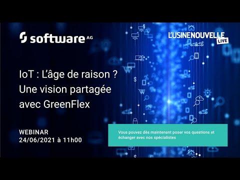Webinaire IoT : L'âge de raison ? Une vision partagée avec GreenFlex