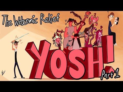 The Webcomic Relief - S4E9: Yosh! Part 1