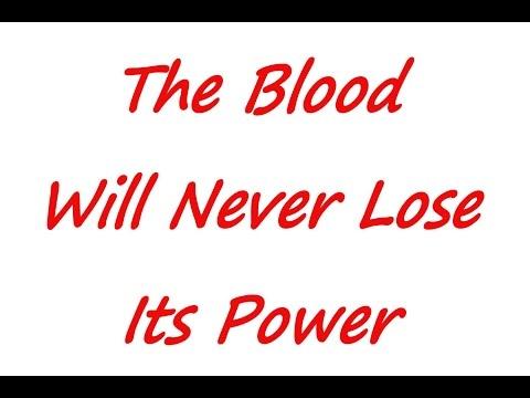 The Blood Will Never Lose Its Power - Karaoke - Always Glorify God