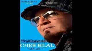 Cheb Bilal: Ok Ok Zik-Mp3