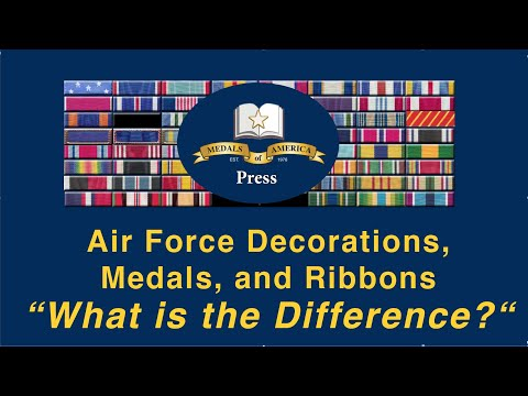 Air Force Decorations, Medals And Ribbons. What Is The Difference?
