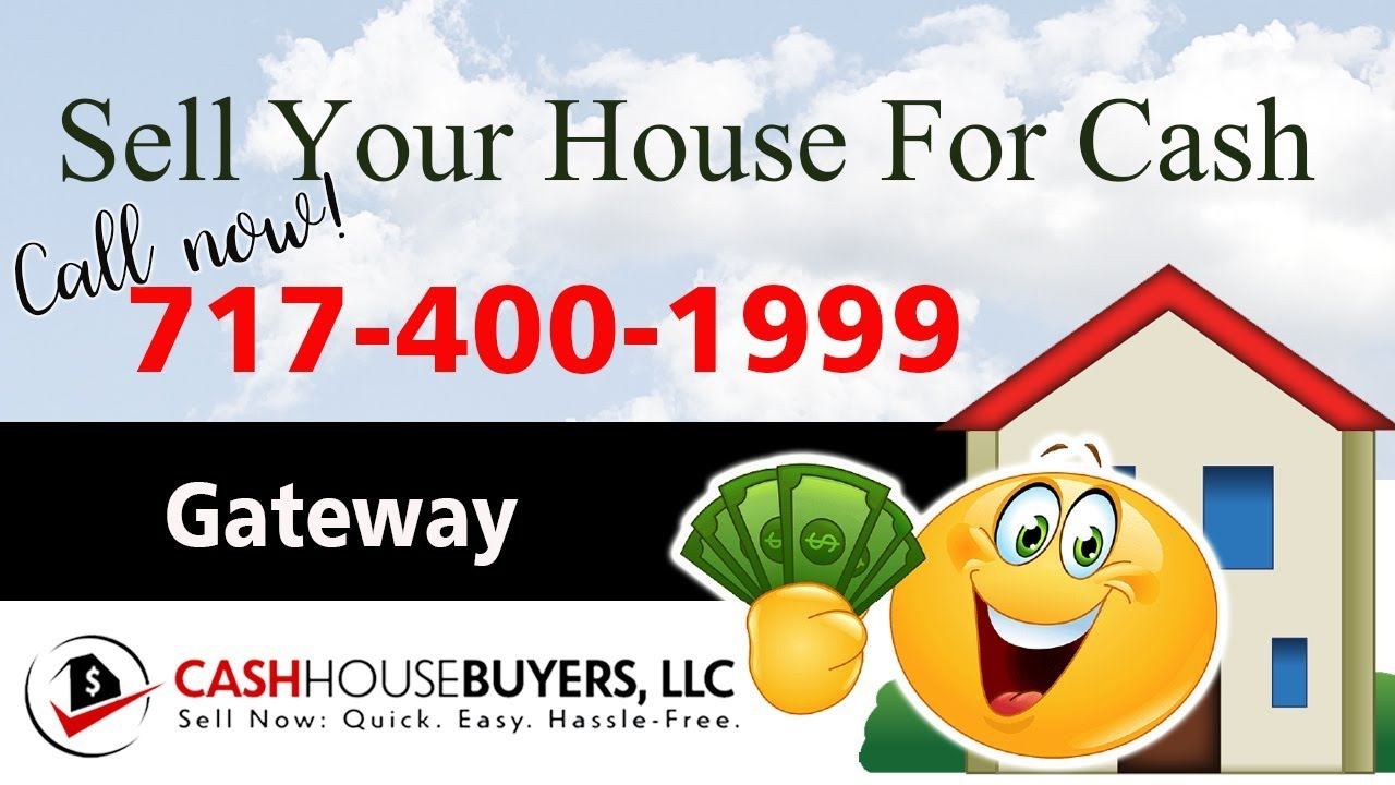 SELL YOUR HOUSE FAST FOR CASH Gateway Washington DC | CALL 7174001999 | We Buy Houses