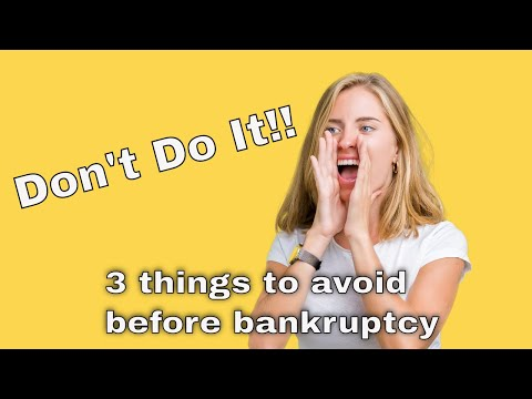 thinking-of-chapter-7-bankruptcy?-don't-do-these-3-things.