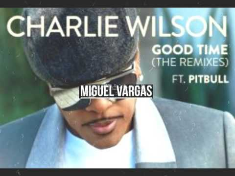 Charlie Wilson Feat. Pitbull - Good Time -  (Miguel Vargas Simple Sax Remix)