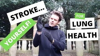 Stroke Yourself: Improve Lung Function & Immunity