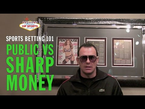 Sports Betting 101 with Steve Stevens - Public vs. Sharp Money
