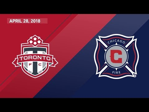 Match Highlights: Chicago Fire at Toronto FC - April 28, 2018