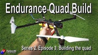 Endurance Quad Build: Building the quadcopter and test hover