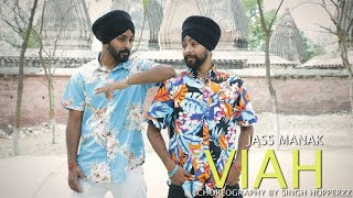 VIAH (Reply ) - JASS MANAK (Dance Video) Choreography By Singh Hopperzz  Latest Punjabi Song 2019
