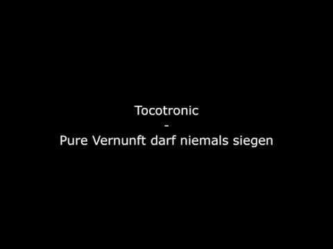 Tocotronic - Pure Vernunft darf niemals siegen [HQ]