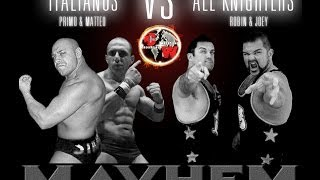 Italianos VS The All Knighters MAYHEM 2012