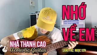 NHỚ VỀ EM (Cover) | NHÃ THANH CAO vs Anh Ba NGỌC SƠN