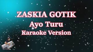 Zaskia Gotik- Ayo Turu (Karaoke Lirik Tanpa Vocal) Cover