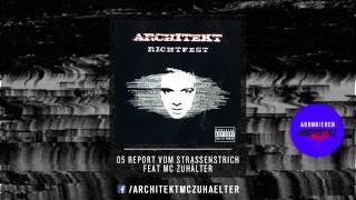 Architekt - 05 - Report vom Strassenstrich feat MC Zuhälter - Richtfest 2005 [RE-UPLOAD]