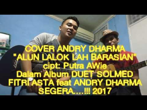 """Lagu minang Terbaru segera beredar 25 oktober 2017 """"ALUN LALOK LAH BARASIAN"""" ANDRY DHARMA"""