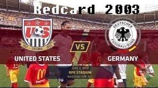 Redcard 2003 - US v. Germany