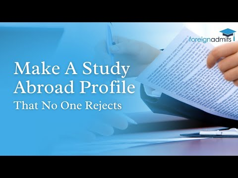 Want to know How to build study abroad profile that no one can reject?|| SRCC || ForeignAdmits