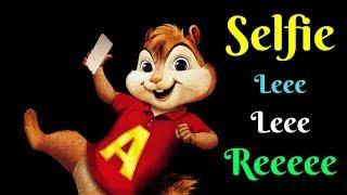 """Selfie Le Le Re"" FULL VIDEO Song - Salman Khan | Bajrangi Bhaijaan | Chipmunk version | HD"