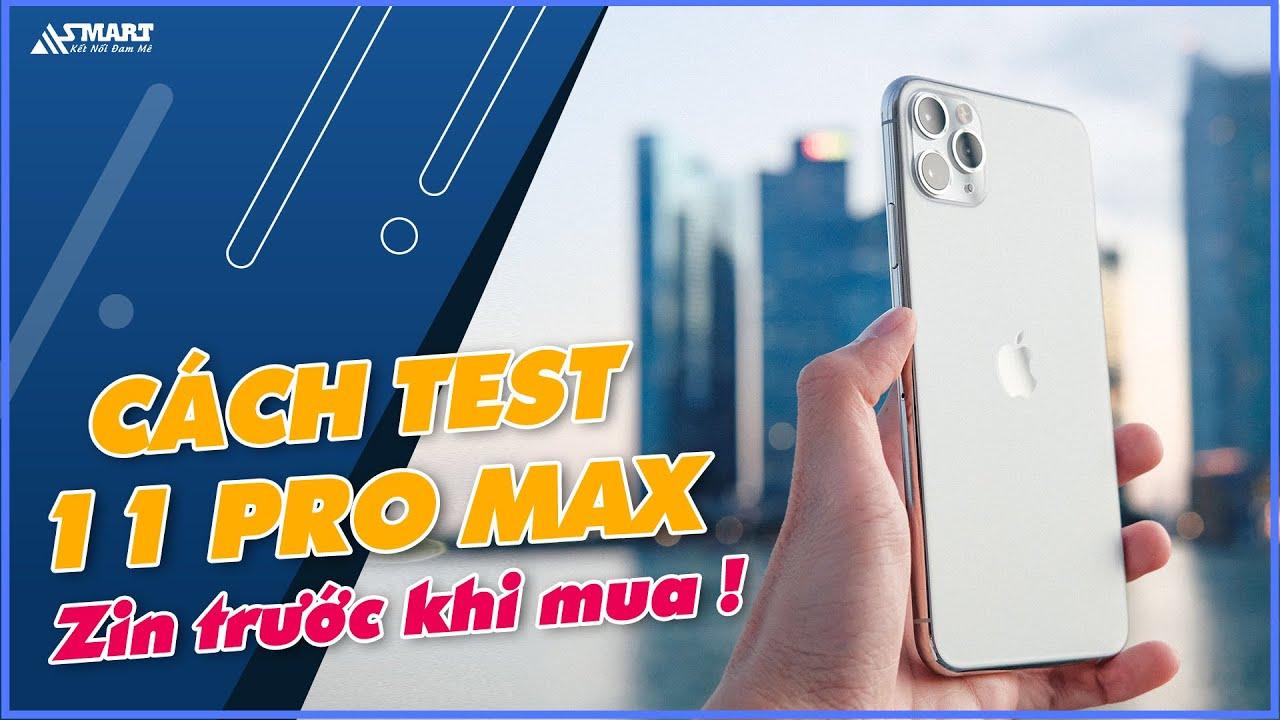 Download Hướng dẫn kiểm tra iPhone 11 Pro Max Zin trước khi mua || ASMART
